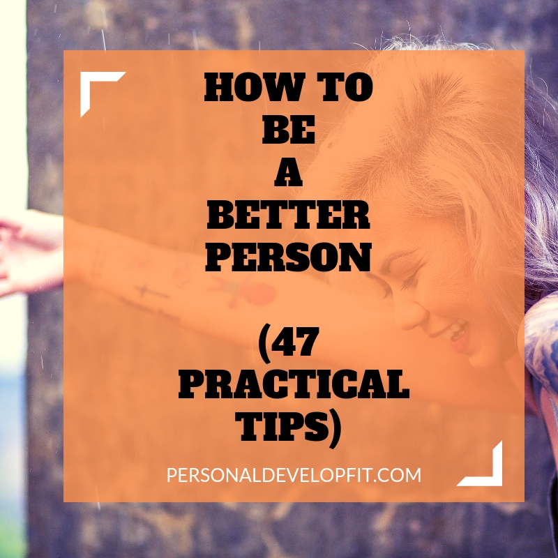 ways to be a better person