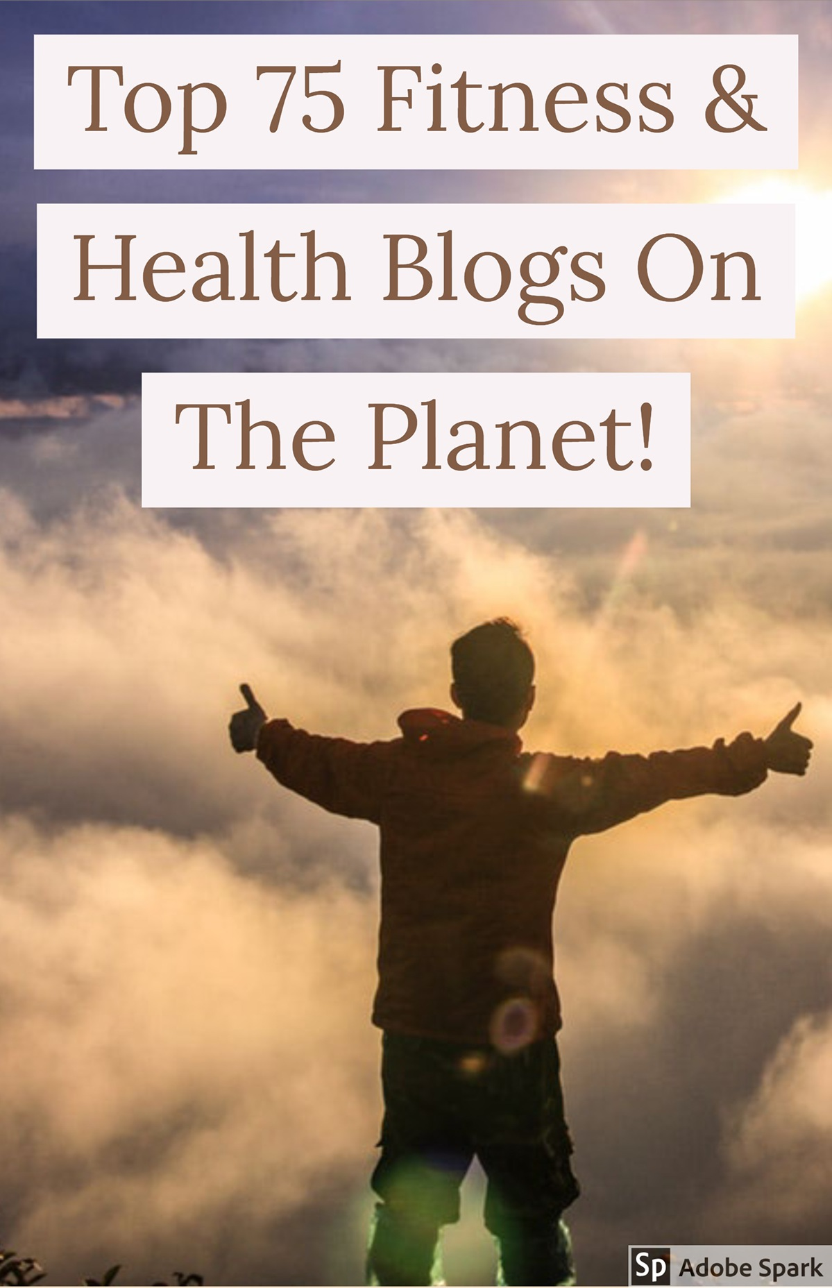 The Top 75 Must Follow Blogs For Better Health, Fitness and