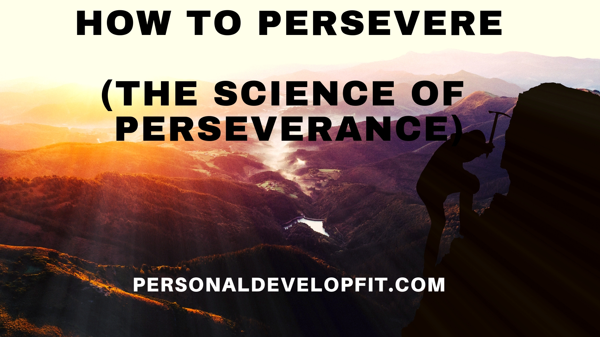 How To Persevere And 175 Quotes About Perseverance