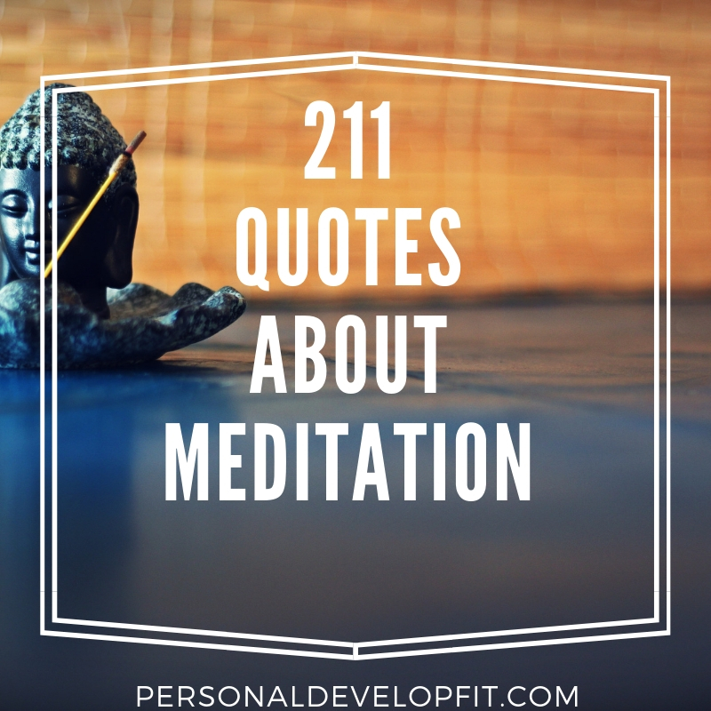 211 Quotes About Meditation The Ultimate List