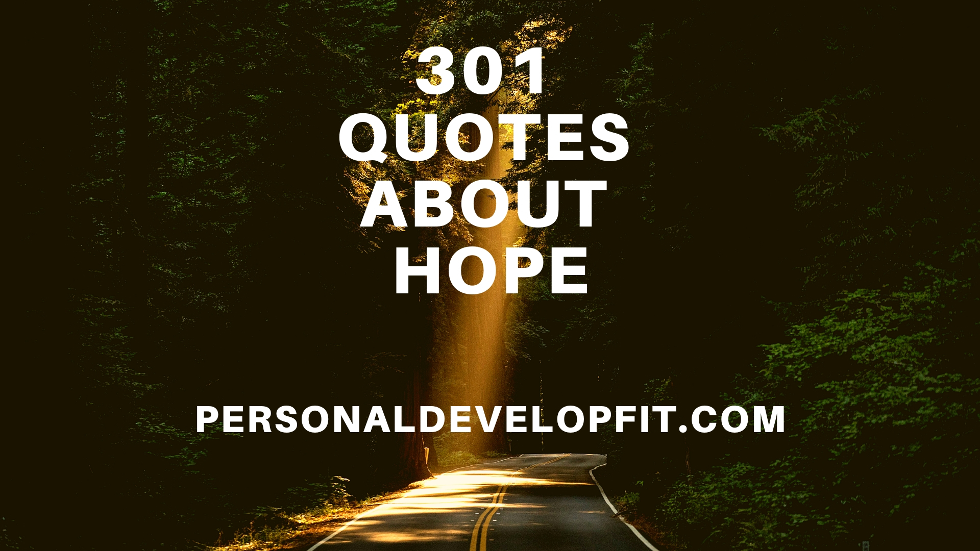 301 Quotes About Hope (Hope Quotes