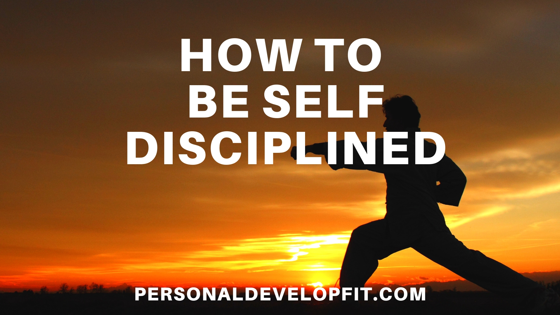How To Be Disciplined Self Discipline Mastery