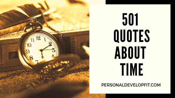 501 Quotes About Time The Ultimate List