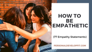how to be empathetic
