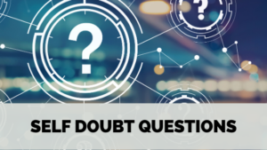 self doubt questions