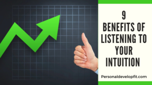 benefits of listening to your intuition